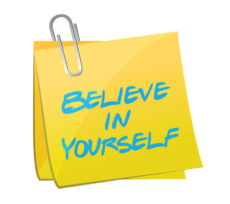 yourself: believe in yourself post illustration design over a white background