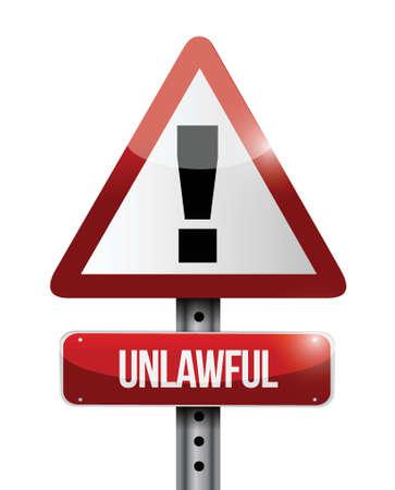unlawful: advertencia se�al de tr�fico ilegal ilustraci�n, dise�o en blanco