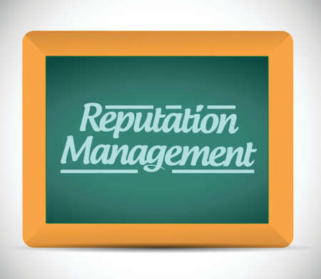 reputation: reputation management message sign illustration design over a blackboard Illustration