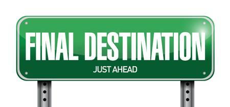 final destination road sign illustration design over white  イラスト・ベクター素材