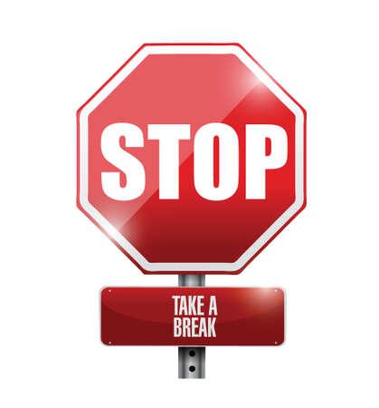 intermission: stop take a break road sign illustration design over a white background