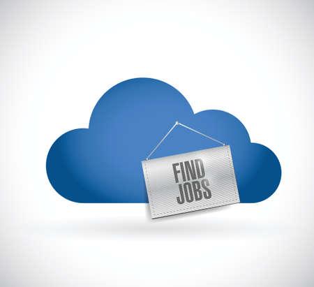 find a job: find a job in cloud illustration design over a white background Illustration