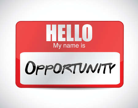 hello my name is opportunity name tag. illustration design over a white background Vector