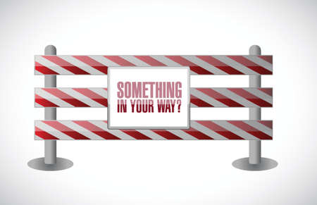 hesitating: something in your way barrier illustration design over a white background Illustration