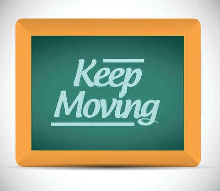 keep moving chalkboard illustration design over a white background