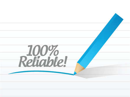 100 percent reliable message illustration design over a white
