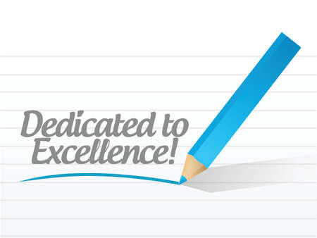 dedicated to excellence message illustration design over a white