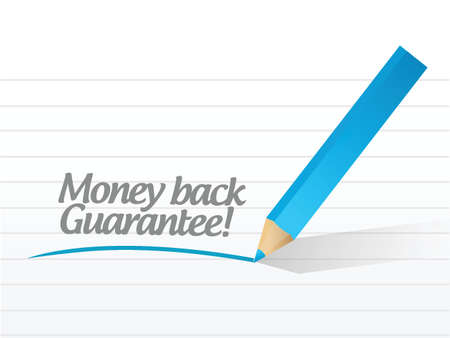 money back guarantee message illustration design over a white background