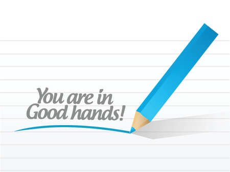 courtesy: you are in good hands illustration design over a white background