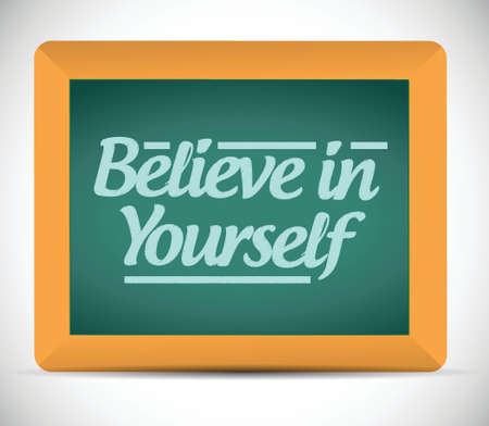 self confident: believe in yourself message on a chalkboard. illustration design over a white background Illustration