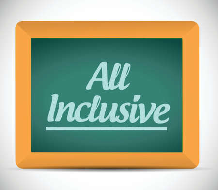 inclusive: all inclusive message on a chalkboard. illustration design over a white background
