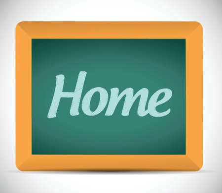 home message on a chalkboard. illustration design over a white background Vector