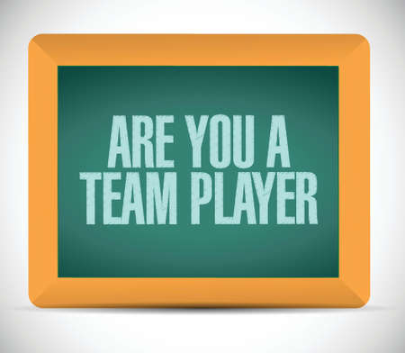 dependable: are you a team player message illustration design over a white background