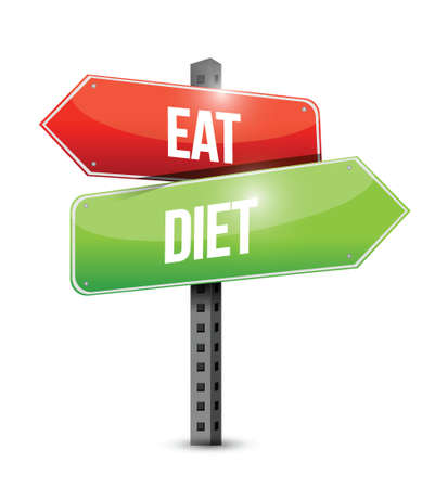 health care decisions: eat and diet road sign illustration design over a white background Illustration