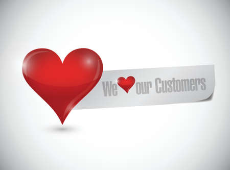 our people: we love our customers sign illustration design over a white background