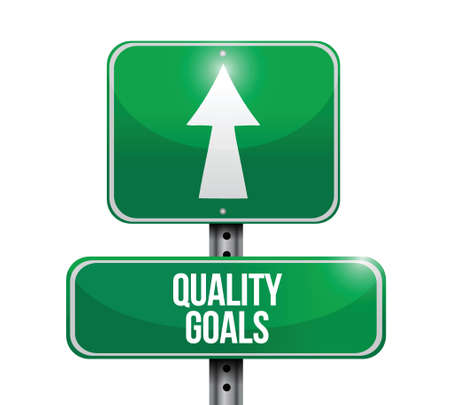 quality goals sign illustration design over a white background Vector