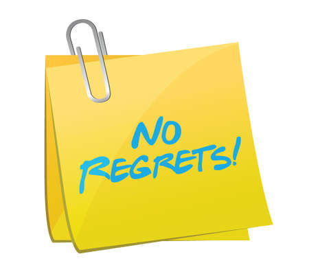 no regrets post message illustration design over a white background