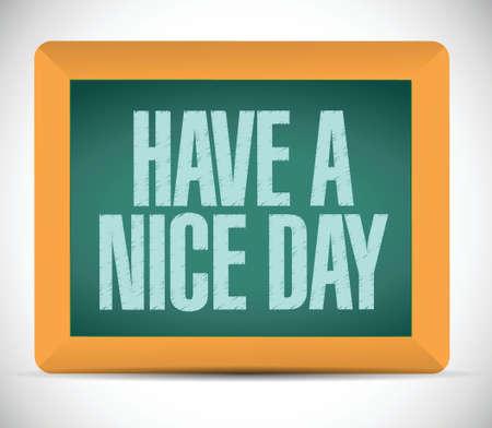 have a nice day message illustration design blackboard
