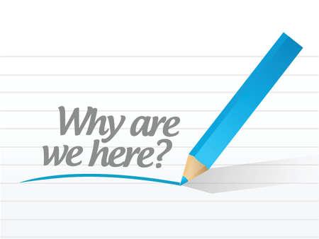 왜 우리는 흰색 배경 위에 메시지를 여기 그림 디자인입니다 일러스트