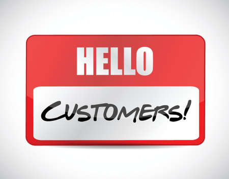 hello customers tag illustration design over a white background Vector