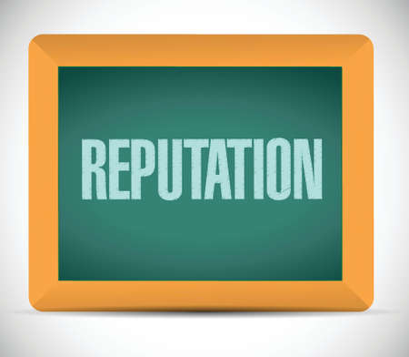 reputation message board illustration design over a white background Vector