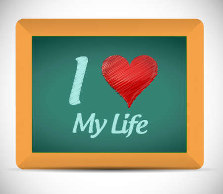 i love my life message illustration design over a white background