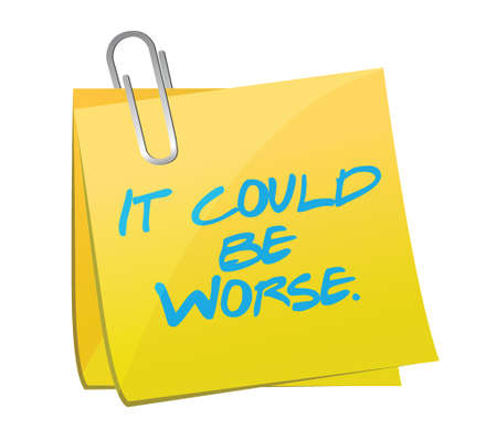 worse: it could be worse post it illustration design over a white background