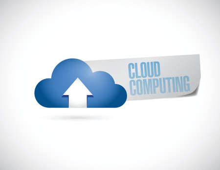 cloud computing sign message illustration design over a white background Vector