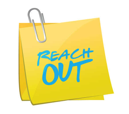 reach out: reach out post message illustration design over a white background