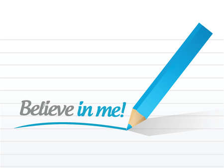 achieve goal: believe in me message sign illustration design over a white background