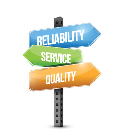 reliability, service and quality sign illustration design over a white background Vector