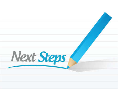 next stage: next steps message illustration design over a white background