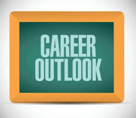 career outlook message on board illustration design over a white background Illustration