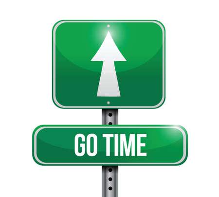 go time sign illustration design over a white background Vettoriali
