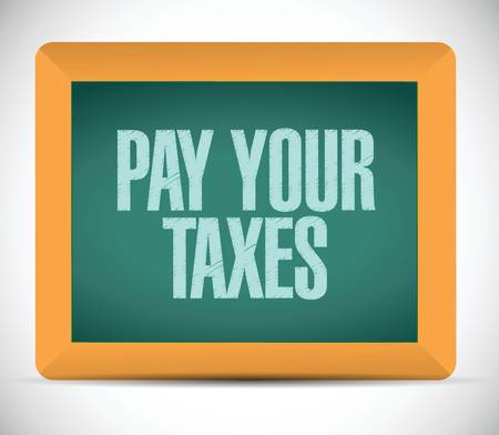 irs: pay your taxes message chalkboard illustration design over a white background