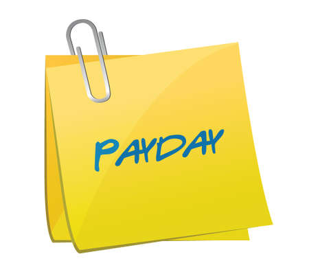 borrowing: payday message on a post. illustration design over a white background
