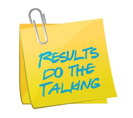 results do the talking post message illustration design over a white background