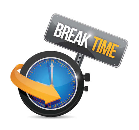 break: break time watch sign illustration design over a white background