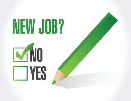 new job: no new job check mark selection. illustration design over a white background Illustration