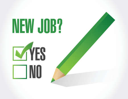 yes to new job check mark. illustration design over a white background