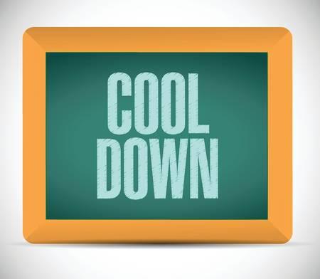 cool down: enfr�e signo mensaje en un tablero. dise�o de ilustraci�n sobre un fondo blanco