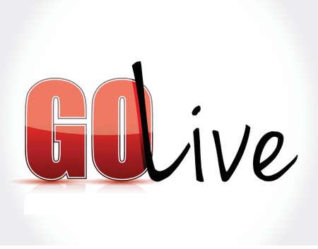 go live sign text illustration design over a white background