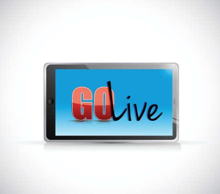 go live-bericht op een tablet. illustratie ontwerp op een witte achtergrond