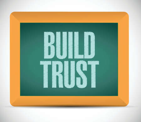 build trust sign message illustration design over a white background Vector