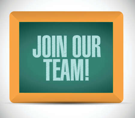 join our team: join our team message sign illustration design over a white background