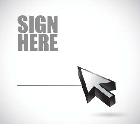 sign here: sign here and cursor illustration design over a white background