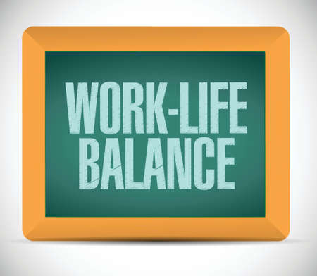 work-life balance on a board. illustration design over a white background Ilustrace