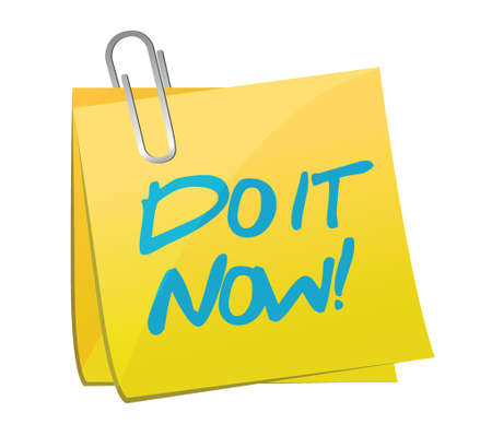do it now post illustration design over a white background Vector