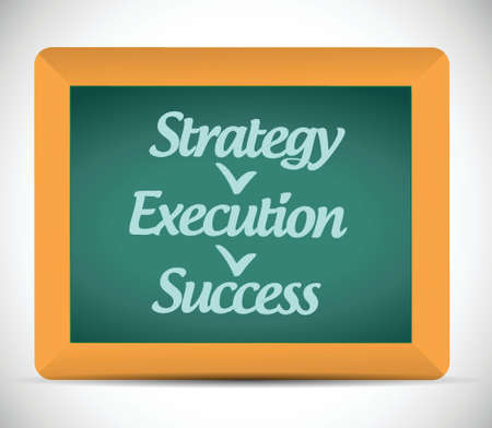 execution: strategy execution, success illustration design over a white background