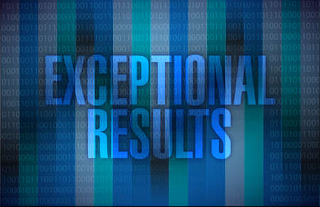 exceptional: exceptional results message over a binary illustration background
